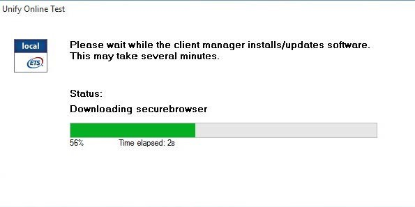 Unify Online Test Message box is shown with the following message: Please wait while the client manager installs/updates software. This may take several minutes. Status: Downloading securebrowser. Progress bar and information about the download progress and time elapsed is shown.