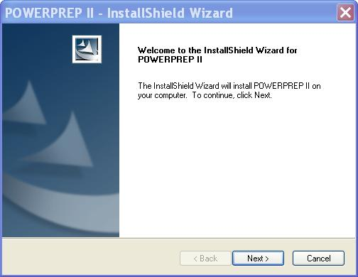 The Power Prep II – Install Shield Wizard window is shown. The following information is provided. Welcome to the Install Shield Wizard for Power Prep II. The Install Shield Wizard will install Power Prep II on your computer. To continue, click Next. Three buttons are shown with the following labels. Back, Next and Cancel.
