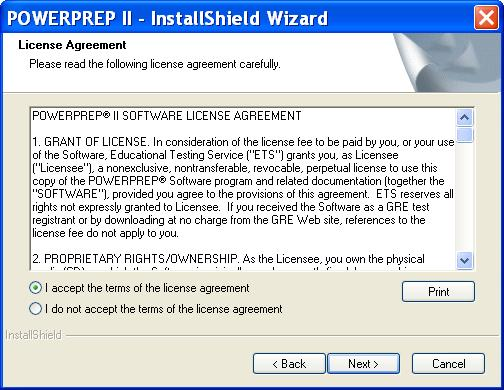 The Power Prep II – Install Shield Wizard window is shown. The following information is provided. License Agreement. Please read the following license agreement carefully. The Power Prep II Software License Agreement is partially shown. There are two radio buttons below the License Agreement with the following labels. I accept the terms of the license agreement, and I do not accept the terms of the license agreement. Four buttons are shown with the following labels. Print. Back. Next and Cancel.