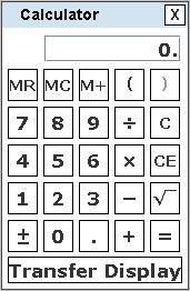 "The calculator has buttons to enter and perform basic operations on decimal numbers. It also has parentheses, memory buttons, and a ""Transfer Display"" button."