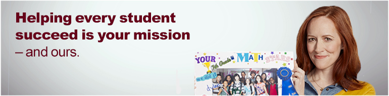 Helping every student succeed is your mission -- and ours