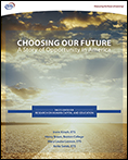 Choosing Our Future: A Story of Opportunity in America