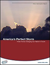 America's Perfect Storm