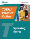 TOEFL Practice Online Speaking Series