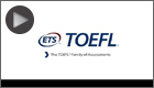 TOEFL Family of Assessments