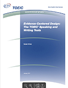 Cover of Evidence-Centered Design: The TOEIC Speaking and Writing Tests