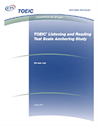Cover of TOEIC® Listening and Reading Test Scale Anchoring Study
