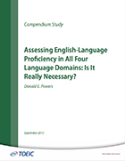 Cover of Assessing English-Language Proficiency In All Four Language Domains: Is It Really Necessary?