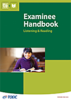 TOEIC Listening and Reading Examinee Handbook