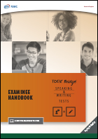 Examinee Handbook for the Redesigned TOEIC Bridge® Speaking and Writing Tests