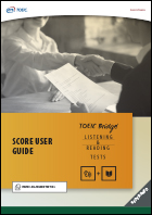 User Guide for the Redesigned TOEIC Bridge® Listening and Reading Tests