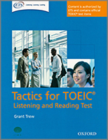 Tactics for the TOEIC Listening and Reading Test