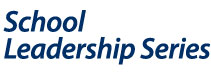 School Leadership Series