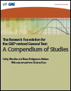 The Research Foundation for the GRE revised General Test: A Compendium of Studies
