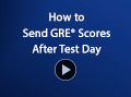 How to Send GRE Scores After Test Day