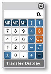 An image of an on-screen, four-function calculator is shown. The display area shows a zero. Beneath the display area, the buttons are in 5 rows of 5 columns across. In addition to the numerical buttons of 0 through 9, the buttons are M R, M C, M plus, C, C E, open parentheses, close parentheses, division sign, multiplication sign, minus sign, square root sign, plus minus sign, decimal point, plus sign, and equals sign. At the bottom is a button that says Transfer Display.