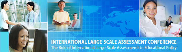 International Large-Scale Assessment Conference: The Role of International Large-Scale Assessments in Educational Policy