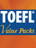 TOEFL Value Packs