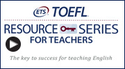 TOEFL Resource Series for Teachers