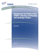 Cover of Background and Goals of the TOEIC Listening and Reading Test Redesign Project