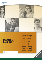 Examinee Handbook for the Redesigned TOEIC Bridge® Listening and Reading Tests